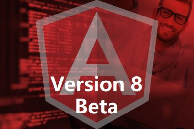 Angular 8 Beta Version